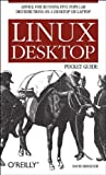 Linux Desktop Pocket Guide, Brickner, David, 059610104X