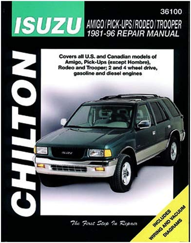 Chilton Isuzu Amigo/Pick-Ups/Rodeo/Trooper 1981-1996 Repair Manual (36100)