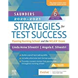 Saunders 2020-2021 Strategies for Test Success: Passing Nursing School and the NCLEX Exam