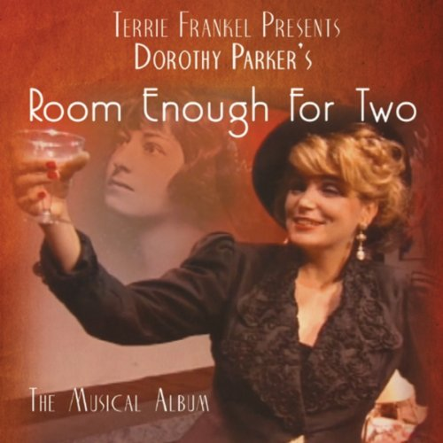 Dorothy Parker S Room Enough For Two