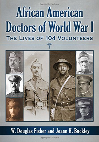 Search : African American Doctors of World War I: The Lives of 104 Volunteers