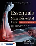 AAOS Essentials of Musculoskeletal Care: Enhanced Edition