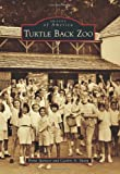 Turtle Back Zoo, Brint Spencer and Caitlin A. Sharp, 1467120588