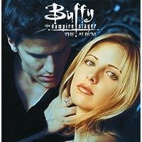 Buffy the Vampire Slayer : The Album