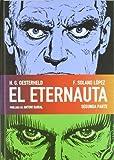 img - for El Eternauta 2 / The Eternauta 2 (Spanish Edition) by H. G. Oesterheld (2011-09-23) book / textbook / text book