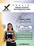 PRAXIS Middle School Mathematics 0069, Sharon A. Wynne, 1607870517