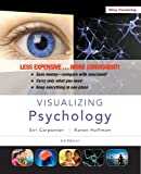 Visualizing Psychology, Carpenter, Siri and Huffman, Karen, 1118449789