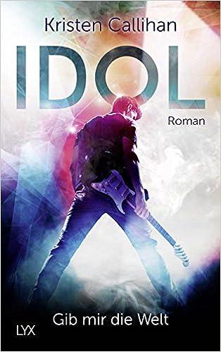 Bildergebnis für VIP-Reihe: Idol - Gib mir die Welt