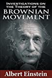 Investigations on the Theory of the Brownian Movement