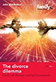 The Divorce Dilemma, John MacArthur, 1846251079