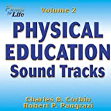 Physical Education Sound Tracks, Charles Corbin and Robert Pangrazi, 0736044507