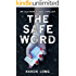 The Safe Word: A dark, gripping serial killer thriller with a shocking twist (The Eleanor Raven Series Book 1)