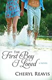 Book Cover for The First Boy I Loved