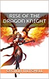 Rise of the Dragon Knight