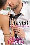 ADAM: Her Deal Maker (Pleasure Flights Book 1)