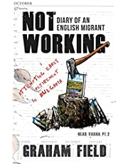 Not Working: Diary of an English migrant attempting early retirement in Bulgaria