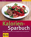 img - for Kalorien-Sparbuch (GU einfach clever) book / textbook / text book