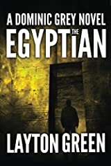 The Egyptian (The Dominic Grey Series Book 2) Kindle Edition