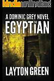 The Egyptian (Dominic Grey)