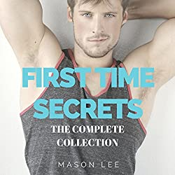 First Time Secrets: The Complete Collection