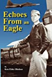 img - for Echoes From an Eagle book / textbook / text book