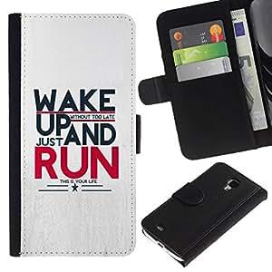 All Phone Most Case / Oferta Especial Cáscara Funda de cuero Monedero Cubierta de proteccion Caso / Wallet Case for Samsung Galaxy S4 Mini i9190 // Wake Up And Run Message
