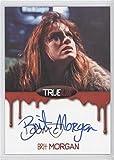 Brit Morgan; Debbie Pelt (Trading Card) 2012 Rittenhouse True Blood: Premiere Edition - Autographs #BRMO