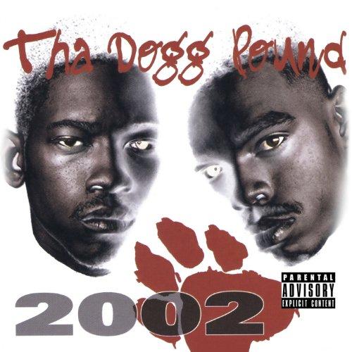 Tha Dogg Pound 2002 (Digitally...