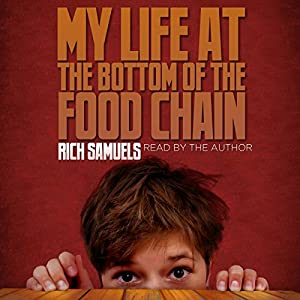 My Life at the Bottom of the Food Chain Audiobook