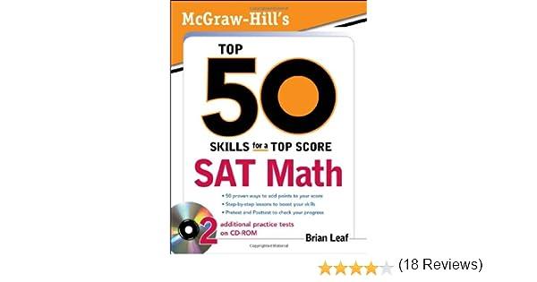 McGraw-Hill's Top 50 Skills for a Top Score: SAT Math: Brian Leaf ...