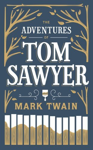 Adventures of Tom Sawyer, The (Barnes & Noble Leatherbound Classic Collection) by Mark Twain (7-Nov-2012) Leather Bound (Tom Barnes)