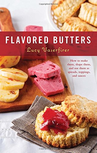 flavored-butters-how-to-make-them-shape-them-and-use-them-as-spreads-toppings-and-sauces-50-series