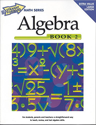 Algebra, Book 2 (Straight Forward Math Series)