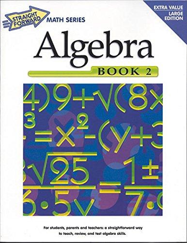 Algebra, Book 2 (Straight Forward Math -