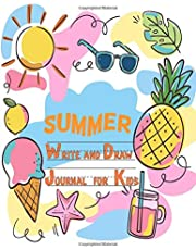 Summer Write and Draw Journal for Kids: Summer Notebook and Drawing Journal for Children ages 4-8. Writing and Drawing Notebook for K-2