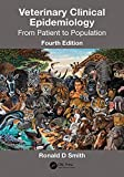Veterinary Clinical Epidemiology: From Patient to Population, Fourth Edition