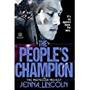 The People's Champion (The Protector Project) (Volume 2)