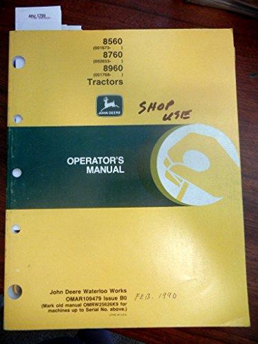 Price comparison product image John Deere 8560 8760 8960 Tractor Operators Manual Issue B0