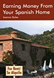 img - for Earning Money from Your Spanish Home by Joanna Styles (2005-10-21) book / textbook / text book