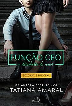 A Descoberta do Amor (Função CEO 2) por [Amaral, Tatiana]
