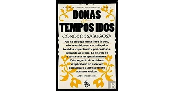 Donas De Tempos Idos 9789729975783 Amazoncom Books