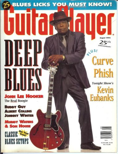Guitar Player Magazine (August 1992) (Deep Blues -John Lee Hooker / Buddy Guy / Albert Collins / Johnny Winter / Muddy Waters & Son House) (House Son Guitar)