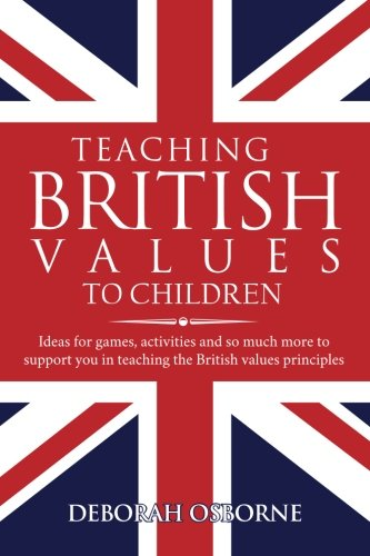 Teaching British Values To Children: Ideas for games, activities ...