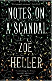 Notes on a Scandal by Heller, Zo? (2009) Paperback