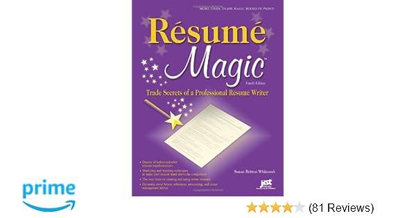 resume magic 4th ed trade secrets of a professional resume writer resume magic trade secrets of a professional resume writer susan britton whitcomb
