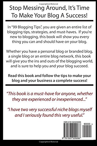 99 Blogging Tips and Strategies: Tips To Make Your Blog A Success