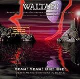 Yeah Yeah Die Die by Waltari (1996-06-03)