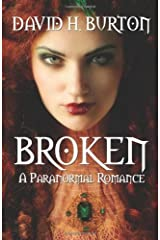 Broken (A Paranormal Romance Book 1) Kindle Edition