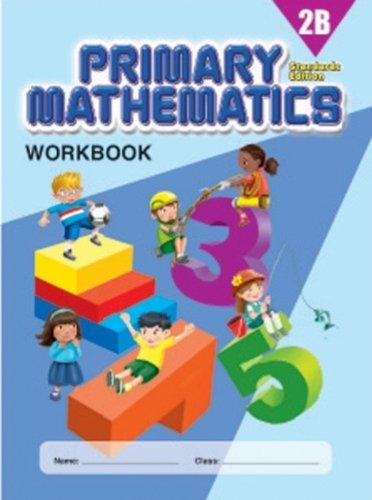 Primary Mathematics 2B Workbook, Standards Edition (Inc Sunset Lamp)