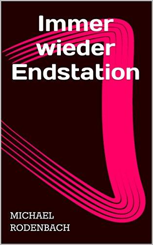 immer-wieder-endstation-german-edition
